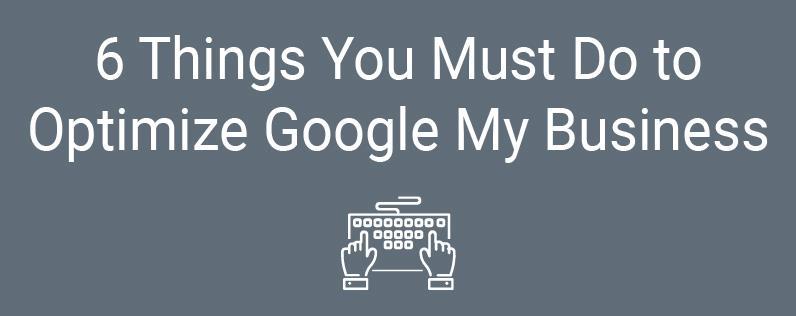 优化Google Business 必须做的6件事