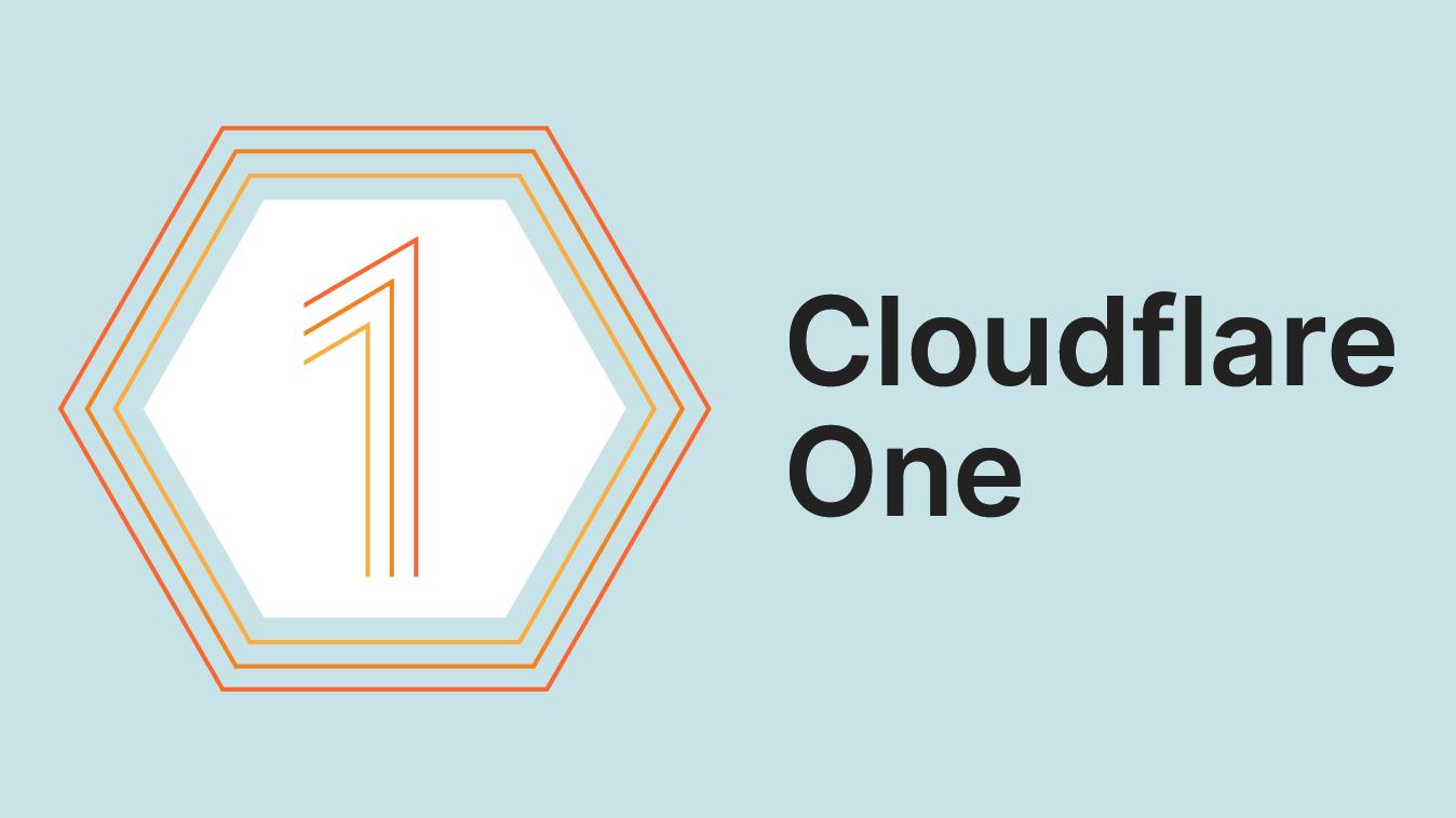 "Cloudflare One重磅发布!为企业身份管理引入""零信任""安全性"