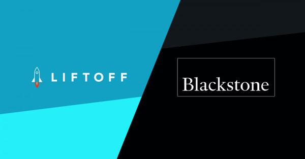 黑石集团投资近4亿美元给移动应用营销平台Liftoff