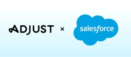 Adjust宣布与Salesforce Marketing Cloud实现集成