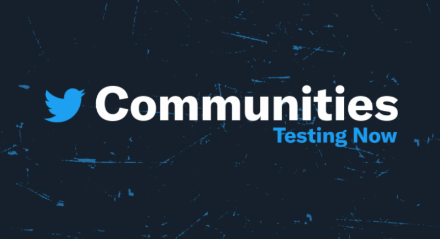 Twitter推出Communities:欲与Facebook群组展开竞争