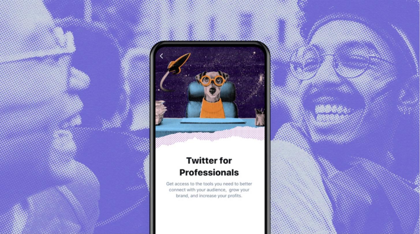Twitter for Professionals本周将开始向企业和创作者推出